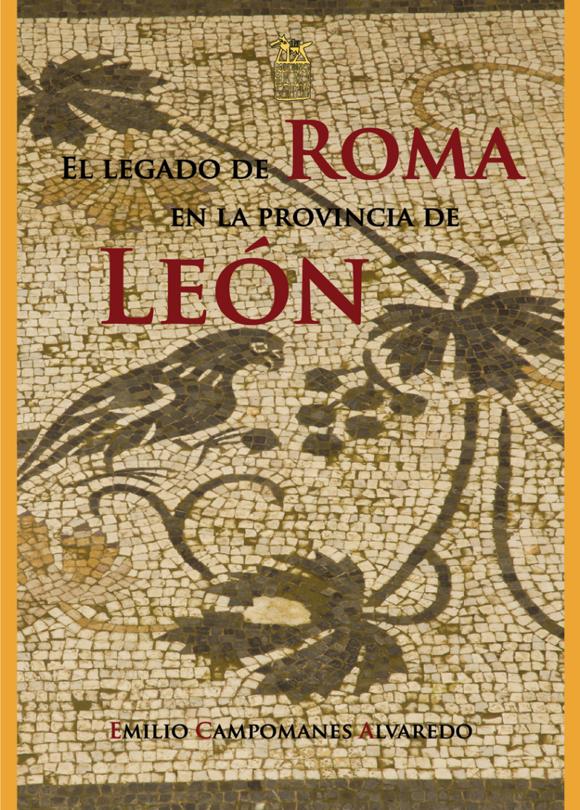 El legado de Roma en la provinicia de León (en La Bañeza)