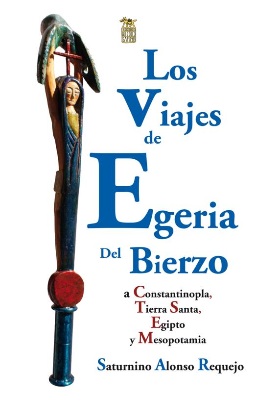 Los viajes de Egeria del Bierzo en el Instituto Leonés de Cultura