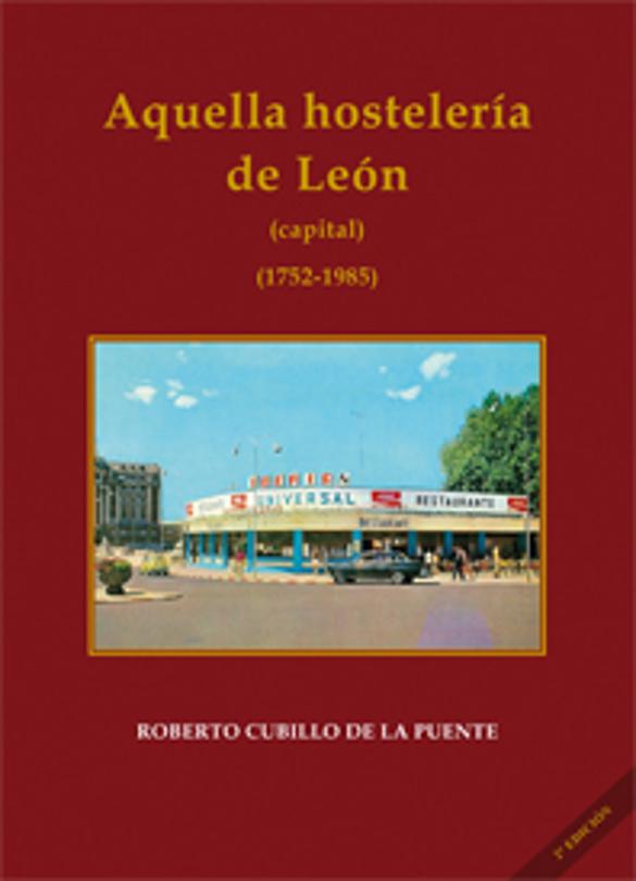 Segunda edición de Aquella hostelería leonesa