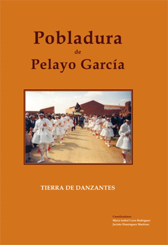 Pobladura de Pelayo García. Tierra de danzantes
