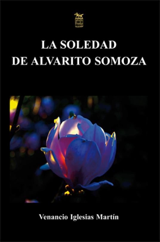 La soledad de ALvarito Somoza. Presentación en el ILC