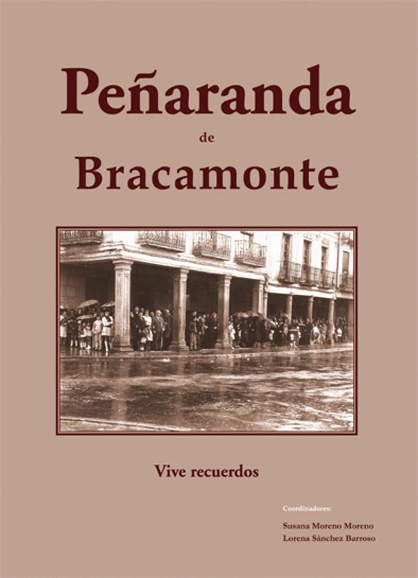 Peñaranda de Bracamonte. Vive recuerdos